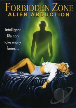 Forbidden Zone: Alien Abduction DVD Cover Art