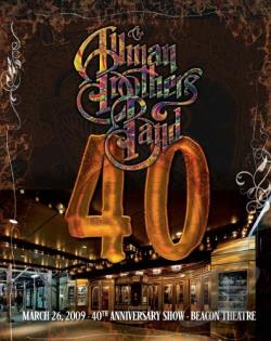 Allman Brothers Band: 40 - 40th Anniversary Show, Beacon Theatre