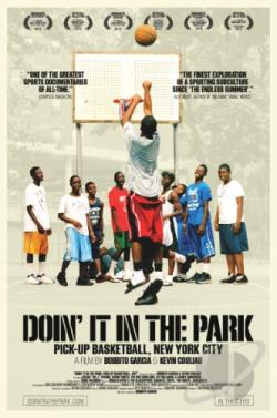 Doin' It in the Park: Pick-Up Basketball, NYC DVD Cover Art