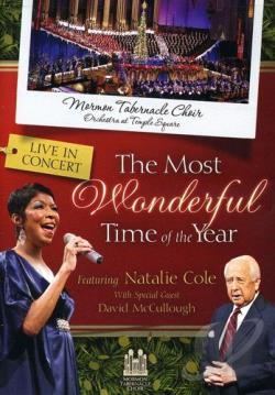 Mormon Tabernacle Choir/Natalie Cole/David McCullough: The Most Wonderful Time of the Year DVD Cover Art