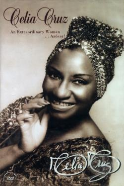 Celia Cruz - An Extraordinary Woman...Con Azucar! DVD Cover Art