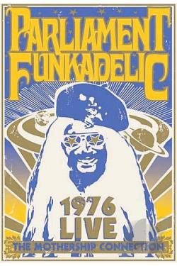 Parliament Funkadelic: The Mothership Connection - Live 1976 DVD Cover Art