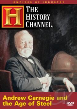 Empires of Industry - Andrew Carnegie and the Age of Steel DVD Cover Art