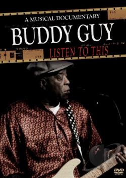 Buddy Guy: Listen to This DVD Cover Art