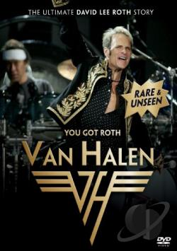 Van Halen: You Got Roth - The Ultimate David Lee Roth Story DVD Cover Art