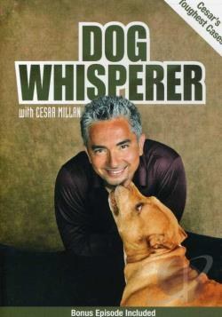Dog Whisperer with Cesar Millan: Cesar's Toughest Cases DVD Cover Art