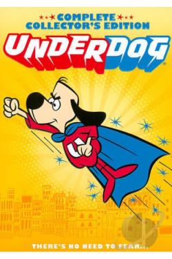 Underdog - The Complete Collector's Edition DVD Cover Art