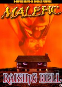 Malefic/ Raising Hell - Drive-In Double Feature DVD Cover Art