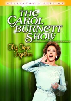 Carol Burnett Show: This Time Together Collector's Edition DVD Cover Art