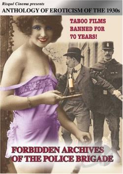 Anthology of Erotic Cinema - The 1930s: Forbidden Archives of the Police Brigade DVD Cover Art