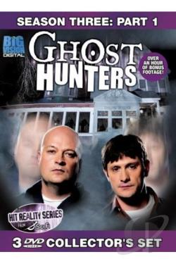 Ghost Hunters - Third Season: Part 1 DVD Cover Art