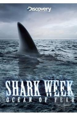 Shark Week - Ocean Of Fear DVD Cover Art