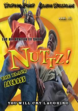 Nuttz! The Black Jackass, Vol. 1 DVD Cover Art