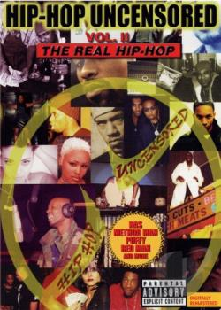 Hip - Hop Uncensored Vol. 2 - The Real Hip - Hop DVD Cover Art