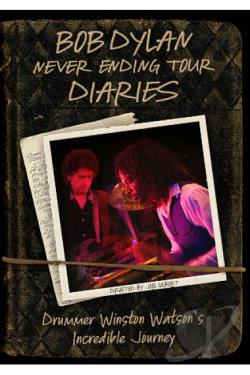 Bob Dylan - Never Ending Tour Diaries: Drummer Winston Watson's Incredible Journey DVD Cover Art