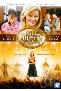 Pure Country 2: The Gift DVD Cover Art