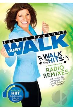 Leslie Sansone: Just Walk - Walk to the Hits Radio Remixes DVD Cover Art