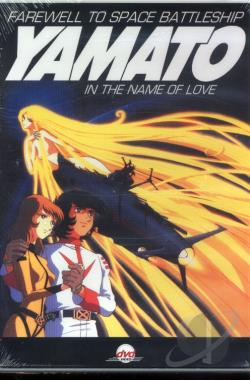 Farewell to Space Battleship Yamato: In the Name of Love DVD Cover Art
