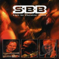 SBB - Live In Theater 2005 DVD Cover Art