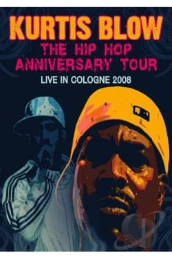 Kurtis Blow - Hip Hop Anniversary Tour DVD Cover Art