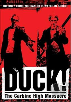 Duck! The Carbine High Massacre DVD Cover Art