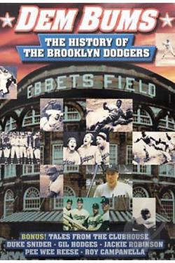 Baseball - Dem Bums: The History of the Brooklyn Dodgers DVD Cover Art