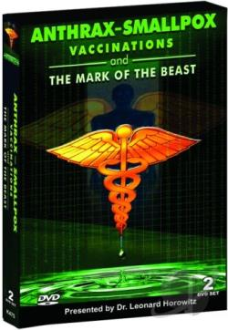 Anthrax, Smallpox, Vaccinations and Mark of the Beast - Presented by Dr. Len Horowitz DVD Cover Art