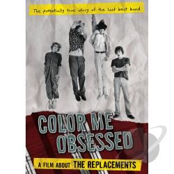 Color Me Obsessed: A Film About the Replacements DVD Cover Art