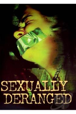Sexually Deranged DVD Cover Art