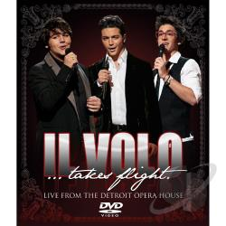 Il Volo... Takes Flight: Live From the Detroit Opera House DVD Cover Art