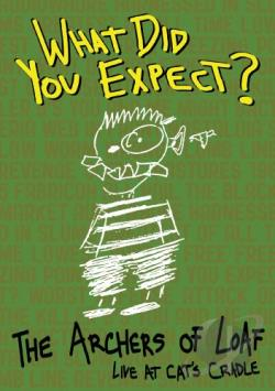 The Archers of Loaf – What Did You Expect? Live at Cat's Cradle (DVD)