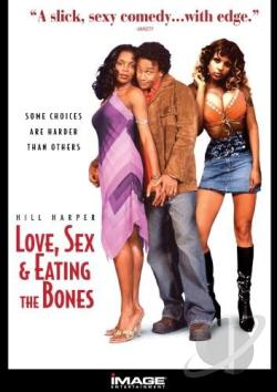 Love, Sex And Eating The Bones DVD Cover Art