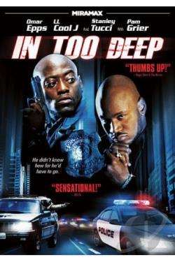 In Too Deep DVD Cover Art