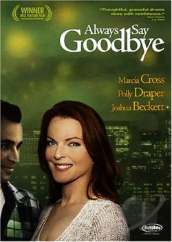 Always Say Goodbye movie