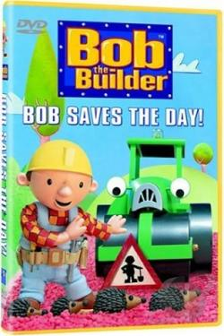 Bob the Builder - Bob Saves the Day DVD Cover Art