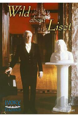 Wild About Liszt DVD Cover Art
