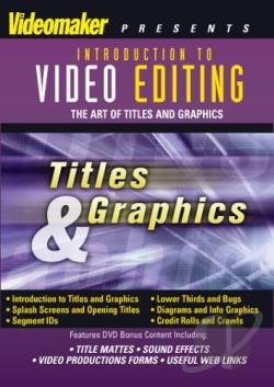 Video Editing: Titles and Graphics DVD Cover Art