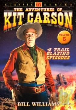 Adventures of Kit Carson - Volume 6 DVD Cover Art