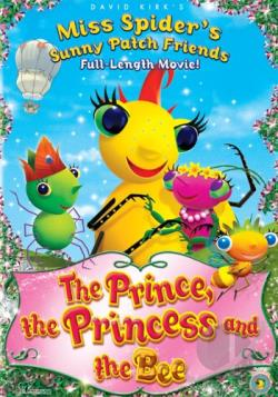 Miss Spider's Sunny Patch Friends - The Prince, the Princess and the Bee DVD Cover Art