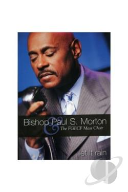 Bishop Paul S. Morton - Let It Rain DVD Cover Art