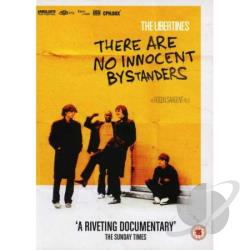 Libertines - There Are No Innocent Bystanders DVD Cover Art