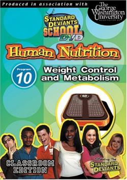 Standard Deviants - Human Nutrition Module 10: Weight Control & Metabolism DVD Cover Art