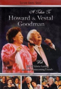 Bill & Gloria Gaither - A Tribute To The Goodmans DVD Cover Art