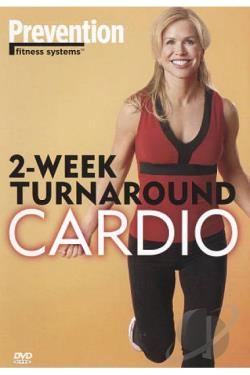 Prevention Fitness Systems: 2-Week Turnaround - Cardio DVD Cover Art