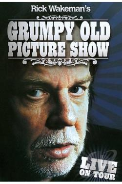Rick Wakeman - Grumpy Old Picture Show DVD Cover Art