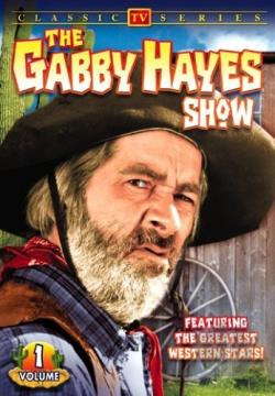 Gabby Hayes Show - Volume 1 DVD Cover Art