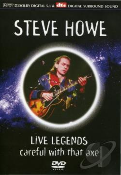 Steve Howe - Careful With That Axe DVD Cover Art