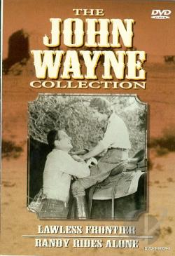 John Wayne Collection - Vol. 4: Lawless Frontier/Randy Rides Alone DVD Cover Art