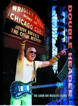 Jimmy Buffett - Live at Wrigley Field DVD Cover Art