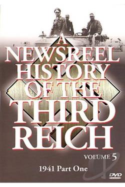 Newsreel History Of The Third Reich - Volume 5 DVD Cover Art